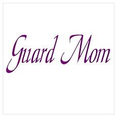 Guard Mom Poster