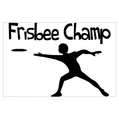 Frisbee Champ Poster
