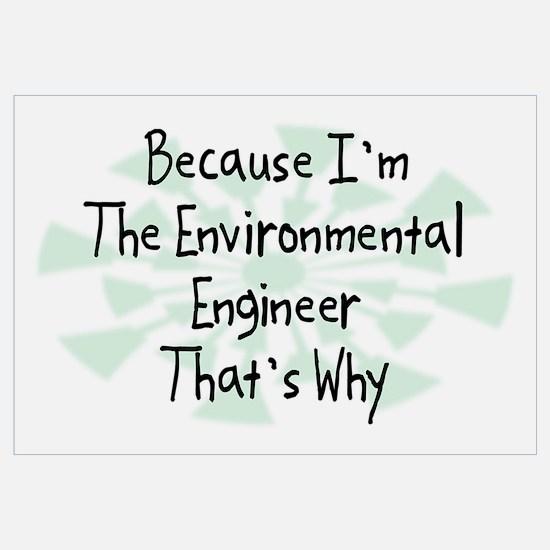 Because Environmental Engineer