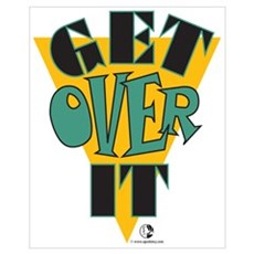 Get Over It Framed Print