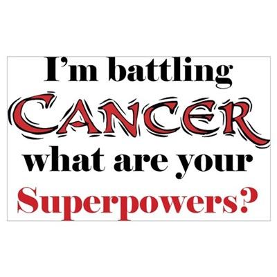 I'm battling Cancer Poster