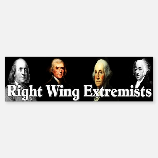 """""""Right Wing Extremists"""" Sticker (Bumper)"""