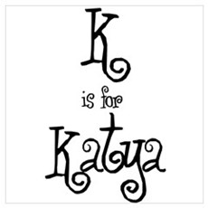 K Is For Katya Poster