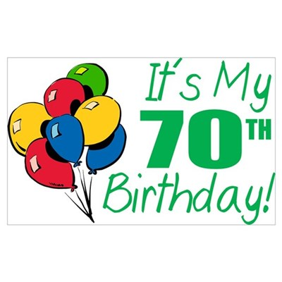 It's My 70th Birthday (Balloons) Poster