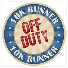 Off Duty 10K Runner Poster