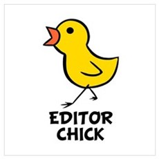 Editor Chick Poster