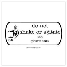 Do not shake or agitate pharm Poster