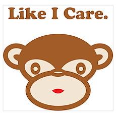 Like I Care Poster
