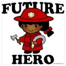 Future Hero: Firefighter Poster