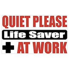 Life Saver Work Poster