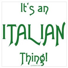 It's an Italian Thing! Poster
