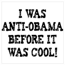 Anti-Obama Before It Was Cool Framed Print