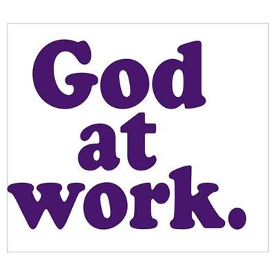 GOD AT WORK Poster