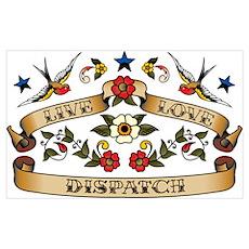 Live Love Dispatch Poster