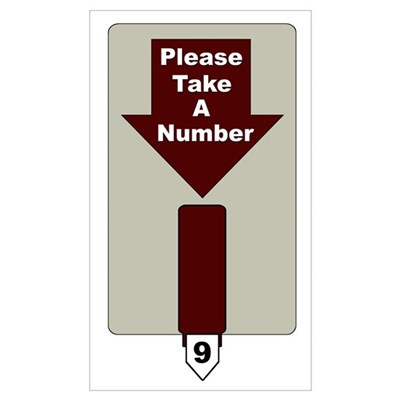 Please Take A Number Framed Print