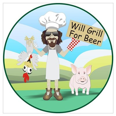 Wiil Grill for Beer Poster
