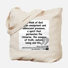 Carter God Quote Tote Bag
