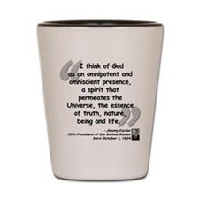 Carter God Quote Shot Glass