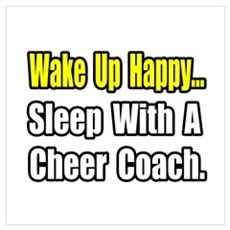 """..Sleep w/ Cheer Coach"" Framed Print"