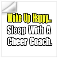 """..Sleep w/ Cheer Coach"" Wall Decal"
