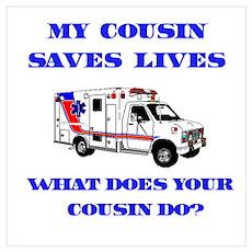 Ambulance Saves Lives-Cousin Poster