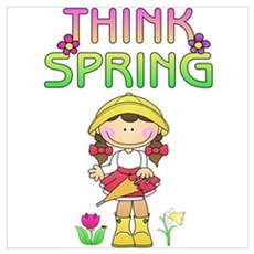 Think Spring Brunette Girl Poster