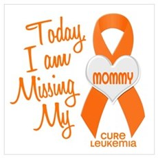 Missing My Mommy 1 LEUKEMIA Poster