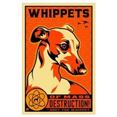 WHIPPETS WMD Atomic Dog Poster