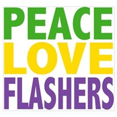 Peace Love Flashers Poster