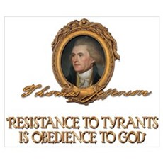 Resistance to Tyrants- Jeffer Poster