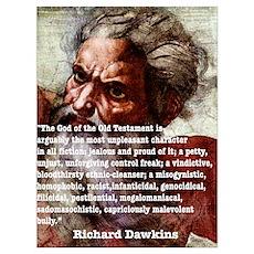 Richard Dawkins on Yahweh Poster