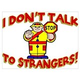 Stranger danger Posters