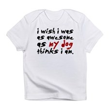 'I Wish I Was As Awesome' Infant T-Shirt
