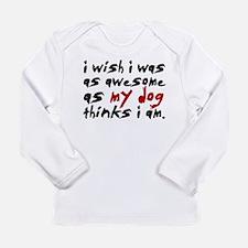 'I Wish I Was As Awesome' Long Sleeve Infant T-Shi