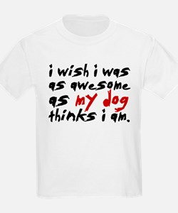 'I Wish I Was As Awesome' T-Shirt
