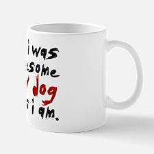 'I Wish I Was As Awesome' Mug