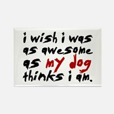 'I Wish I Was As Awesome' Rectangle Magnet