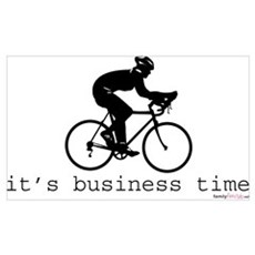 It's Business Time Cycling Poster