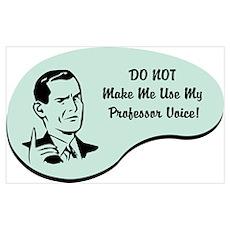 Professor Voice Poster