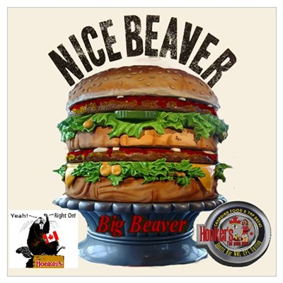 Honker's Canadian Sports Bar Beaver Burger. Poster