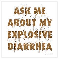 Explosive Diarrhea Poster