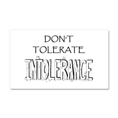 Don't Tolerate Intolerance Car Magnet 20 x 12