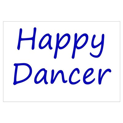 Happy Dancer blue script Canvas Art