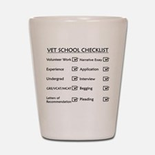 Vet School Checklist Shot Glass
