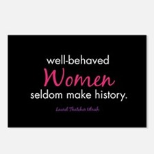 Cute Well behaved women rarely make history Postcards (Package of 8)