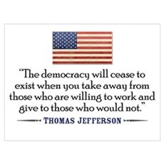 'Jefferson: Democracy will cease to exist Small Po Framed Print