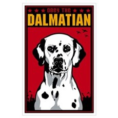 Obey the Dalmatian! Large Propaganda Poster
