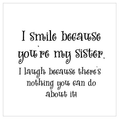 Because You're My Sister Poster