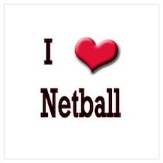 I Love (Heart) Netball Poster