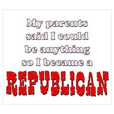Parents said... Republican Poster